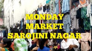 Sarojini Nagar Shopping – Monday Market | Delhi Travel Guide