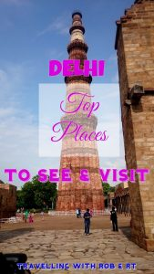 Delhi – Places to See in Delhi | Architecture & Historic India Travel