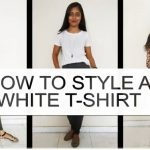 How to Style a White T-shirt in Different Looks – Look Good in a White Tshirt