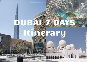Planning the Best DUBAI Itinerary for 6-7 days – Best Dubai Travel Plan