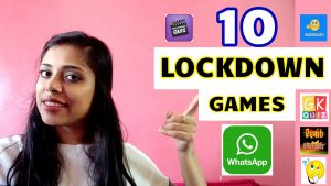 10 Interesting Lockdown Games on Whatsapp for Family & Friends at HOME